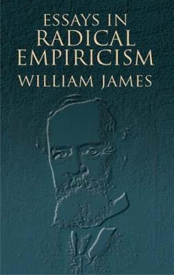 Essays in Radical Empiricism (Paperback)