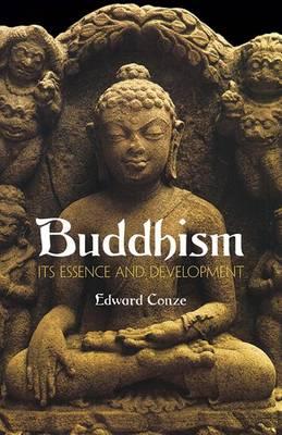 Buddhism: Its Essence and Development (Paperback)