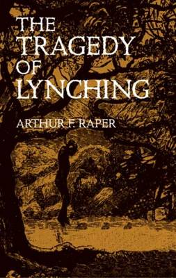 The Tragedy of Lynching - African American (Paperback)