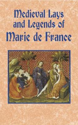 Medieval Lays and Legends of Marie De France (Paperback)