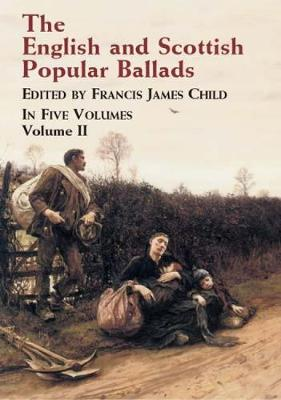 The English and Scottish Popular Ballads: v.2 (Paperback)