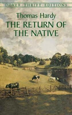 The Return of the Native - Dover Thrift Editions (Paperback)
