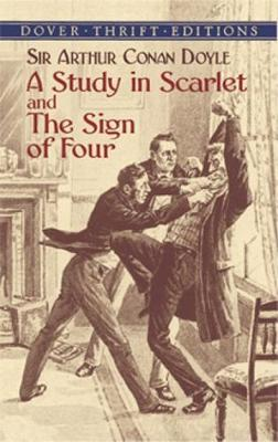 A Study in Scarlet: AND The Sign of Four - Dover Thrift Editions (Paperback)