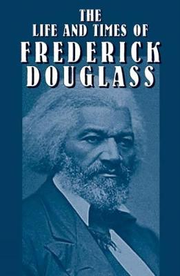 The Life and Times of Frederick Dou - African American (Paperback)