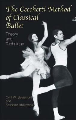 The Cecchetti Method of Classical B: Theory and Technique (Paperback)