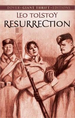 The Resurrection - Dover Thrift Editions (Paperback)