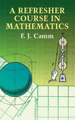 A Refresher Course in Mathematics (Paperback)