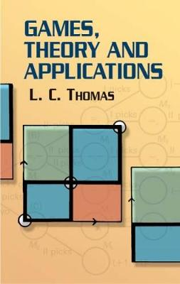 Games, Theory and Applications - Dover Books on Mathematics (Paperback)