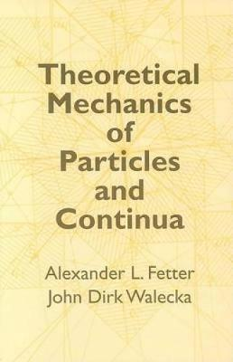 Theoretical Mechanics of Particles - Dover Books on Physics (Paperback)