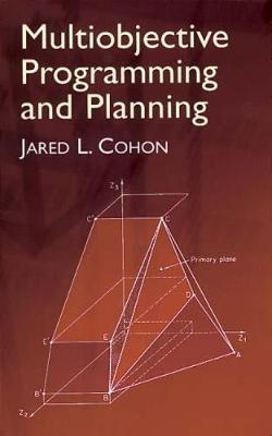 Multiobjective Programming and Plan - Dover Books on Computer Science (Paperback)
