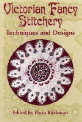 Victorian Fancy Stitchery: Techniques and Designs - Dover Embroidery, Needlepoint (Paperback)