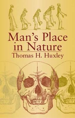 Man's Place in Nature - Dover Books on Biology (Paperback)