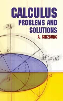 Calculus: Problems and Solutions - Dover Books on Mathematics (Paperback)