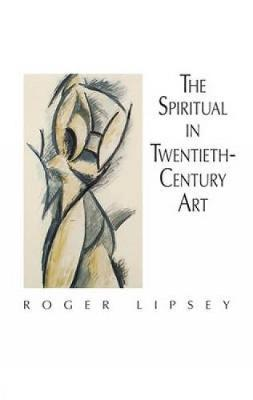 The Spiritual in 20th Century Art - Dover Fine Art, History of Art (Paperback)