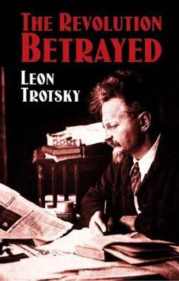 The Revolution Betrayed (Paperback)