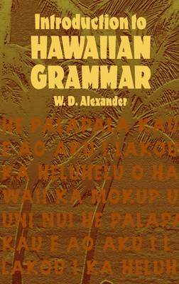 Introduction to Hawaiian Grammar - Dover Language Guides (Paperback)