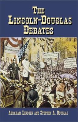 The Lincoln-Douglas Debates (Paperback)