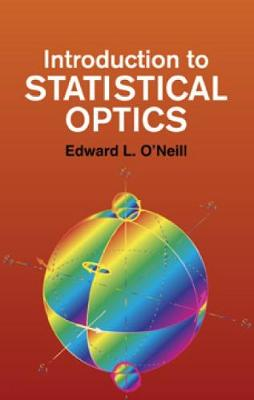 Introduction to Statistical Optics - Dover Books on Physics (Paperback)