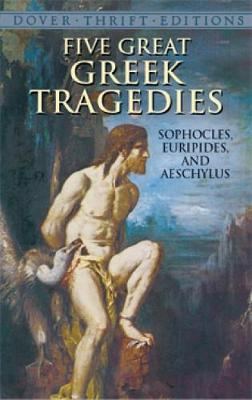 Five Great Greek Tragedies - Dover Thrift Editions (Paperback)