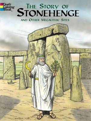 The Story of Stonehenge and Other Megalithic Sites - Pictorial Archives S. (Paperback)