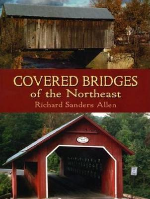 Covered Bridges of the Northeast (Paperback)