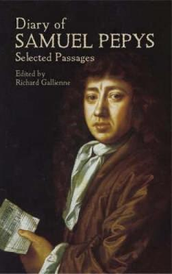 Diary of Samuel Pepys: Selected Passages (Paperback)