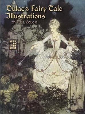Dulac's Fairy Tale Illustrations in Full Color - Dover Fine Art, History of Art (Paperback)