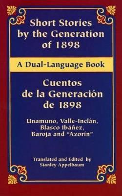 Short Stories Gen/ Cuentos De LA Ge - Dover Dual Language Spanish (Paperback)