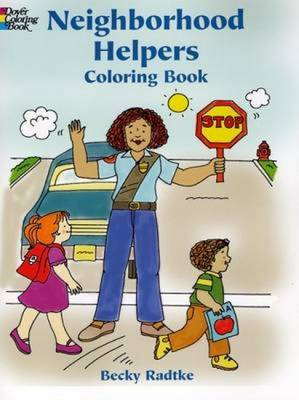 Neighborhood Helpers Colouring Book - Dover Coloring Books (Hardback)