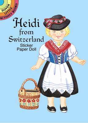 Heidi from Switzerland Stick Pap Do - Dover Little Activity Books Paper Dolls