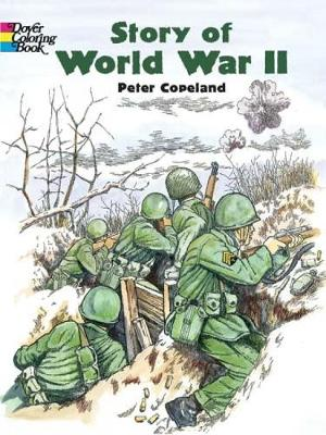 Story of World War 2 - Dover History Coloring Book (Paperback)