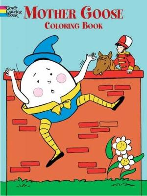 Mother Goose Colouring Book - Dover Classic Stories Coloring Book (Paperback)