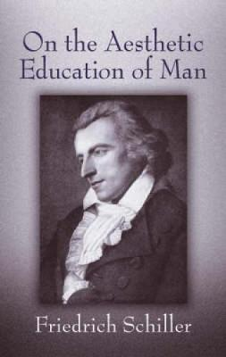 On the Aesthetic Education of Man (Paperback)