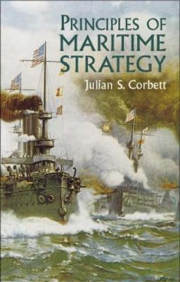 Principles of Maritime Strategy - Dover Military History, Weapons, Armor (Paperback)