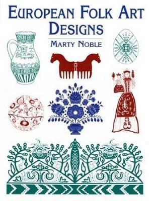 European Folk Art Designs - Dover Pictorial Archive (Paperback)