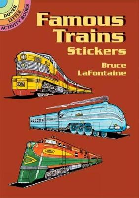 Famous Trains Stickers - Dover Little Activity Books Stickers (Paperback)