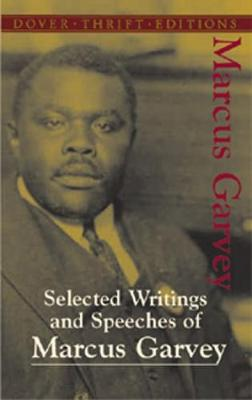 Selected Writings and Speeches of Marcus Garvey - Dover Thrift Editions (Paperback)