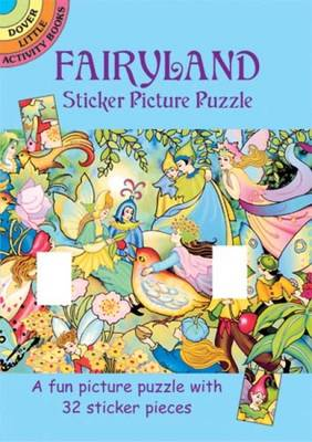 Fairyland Sticker Picture Puzzle - Dover Little Activity Books (Paperback)