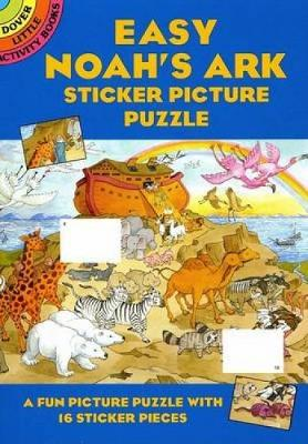 Easy Noah's Ark Sticker Pic Puzzle - Dover Little Activity Books (Paperback)