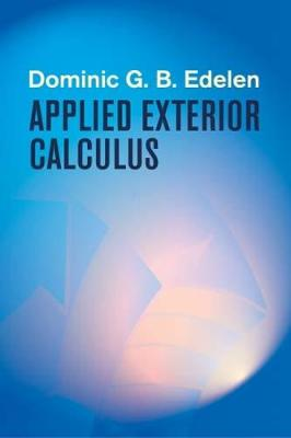 Applied Exterior Calculus - Dover Books on Mathematics (Paperback)