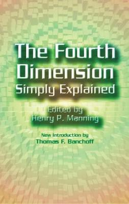 The 4th Dimension Simply Explained - Dover Books on Mathematics (Paperback)