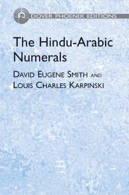 The Hindu-Arabic Numerals - Dover Books on Mathematics (Paperback)
