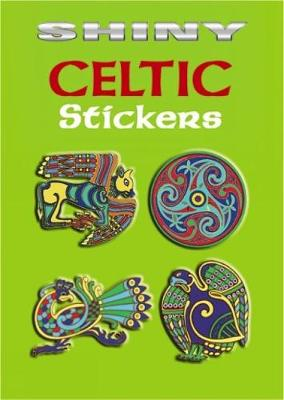 Shiny Celtic Stickers - Dover Stickers (Paperback)