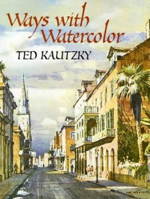 Ways with Watercolor - Dover Art Instruction (Paperback)