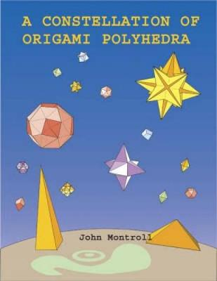 A Constellation of Origami Polyhedra - Dover Origami Papercraft (Paperback)
