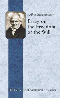 Essay on the Freedom of the Will - Dover Philosophical Classics (Paperback)