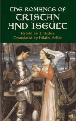 The Romance of Tristan and Iseult (Paperback)