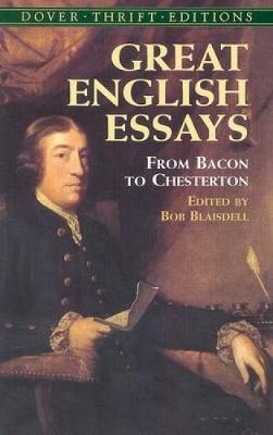 Great English Essays: From Bacon to Chesterton - Dover Thrift Editions (Paperback)