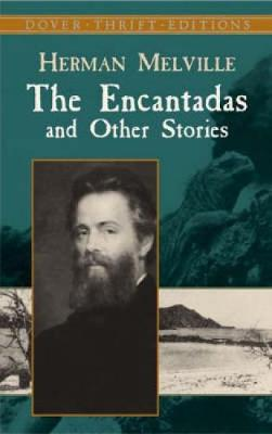 The Encantadas and Other Stories - Dover Thrift Editions (Paperback)