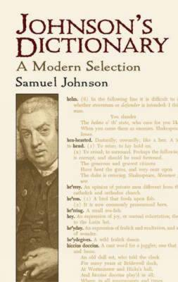 Johnson's Dictionary: A Modern Selection (Paperback)